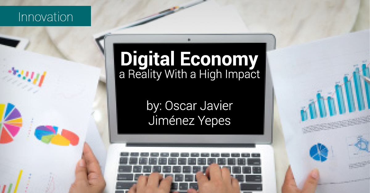 Digital Economy, a Reality With a High Impact