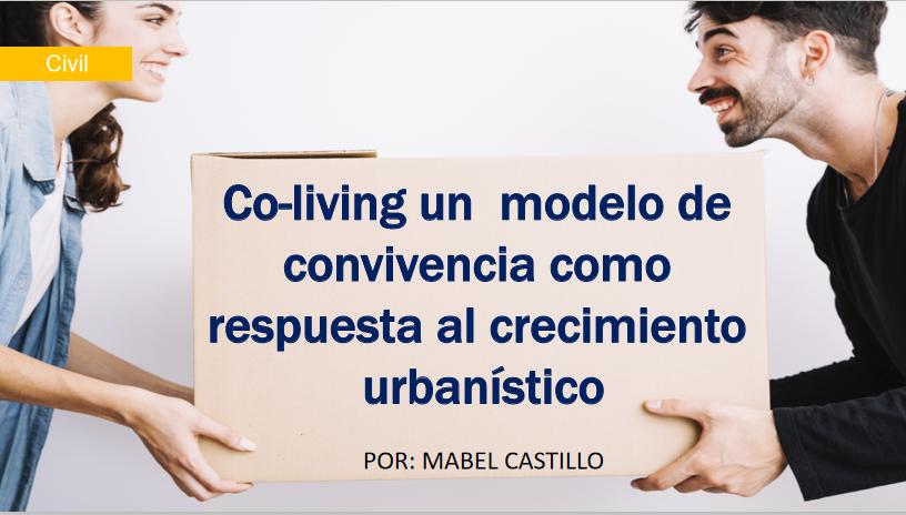 Co-living un modelo de convivencia, como respuesta al crecimiento urbanístico.