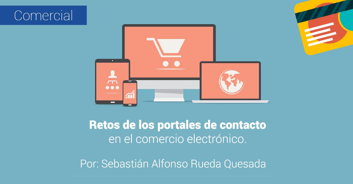 Retos de los portales de contacto en el comercio electr�nico.
