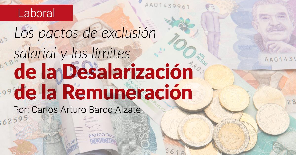 Los pactos de exclusión salarial y los límites de la desalarización de la remuneración.