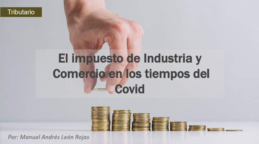 El impuesto de industria y comercio en los tiempos del Covid