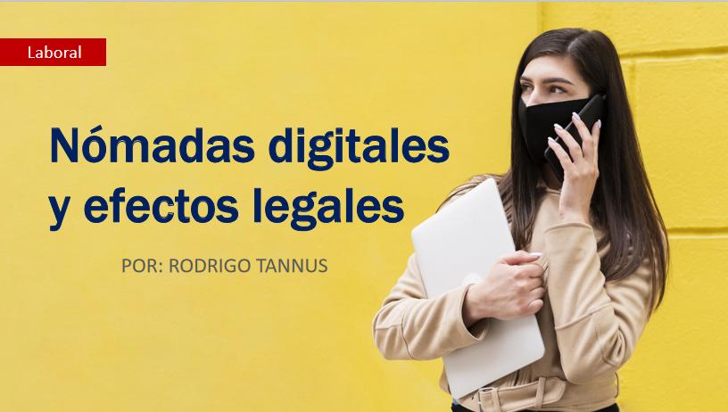 Nómadas digitales y efectos legales
