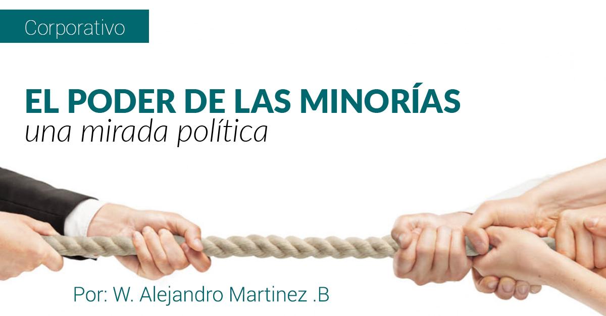EL PODER DE LAS MINORÍAS UNA MIRADA POLÍTICA